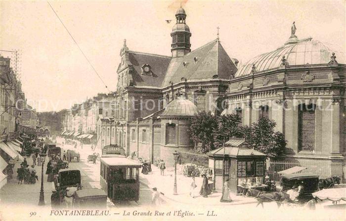 Strassenbahn Fontainebleau Grande Rue Eglise  Kat. Strassenbahn