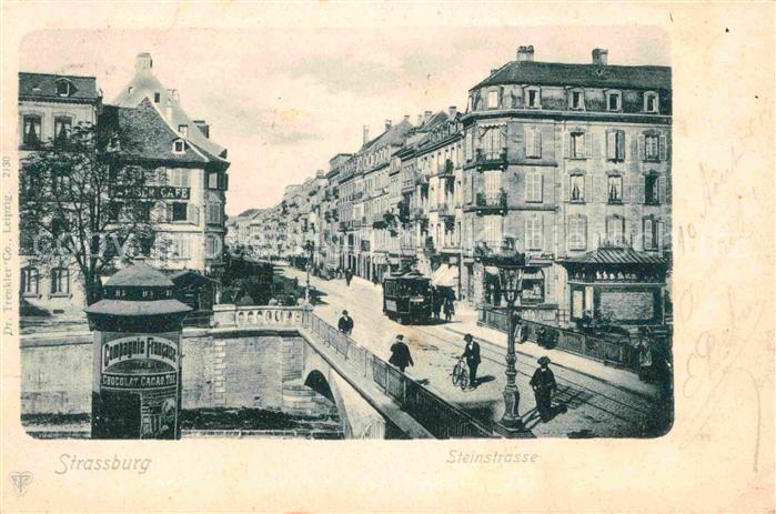 Strassenbahn Strassburg Steinstrasse  Kat. Strassenbahn