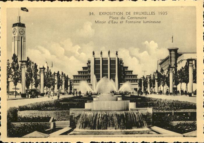 AK / Ansichtskarte Events Exposition de Bruxelles Place du Centenaire / Events /