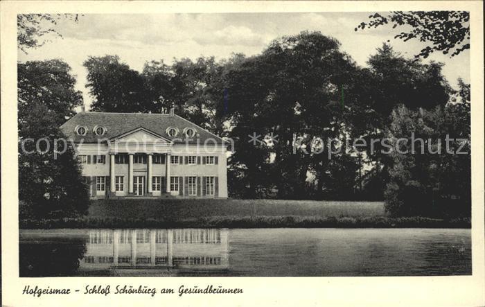 AK / Ansichtskarte Hofgeismar Schloss Schoenburg am Gesundbrunnen Kat. Hofgeismar