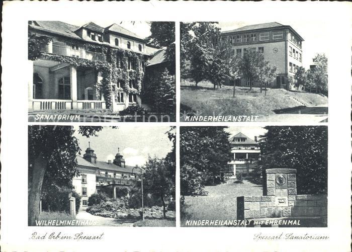 AK / Ansichtskarte Bad Orb Sanatorium Kinderheilanstalt Ehrenmal Wilhelminenhaus Kat. Bad Orb