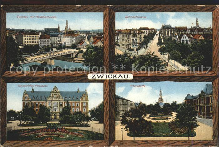 AK / Ansichtskarte Zwickau Sachsen Paradiesbruecke Bahnhofstrasse Postamt Albertplatz Kat. Zwickau