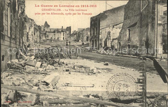 AK / Ansichtskarte Gerbeviller Ruines dans la ville interieure La Guerre en Lorraine en 1914 15 Grande Guerre Truemmer 1. Weltkrieg Kat. Gerbeviller