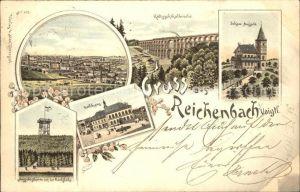 AK / Ansichtskarte Reichenbach Vogtland Panorama Goeltzschtalbruecke Schoene Aussicht Aussichtsturm Rathaus Litho Kat. Reichenbach