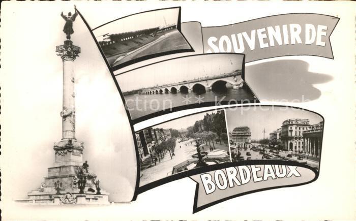 AK / Ansichtskarte Bordeaux Denkmal Bruecke Strassenpartien Kat. Bordeaux