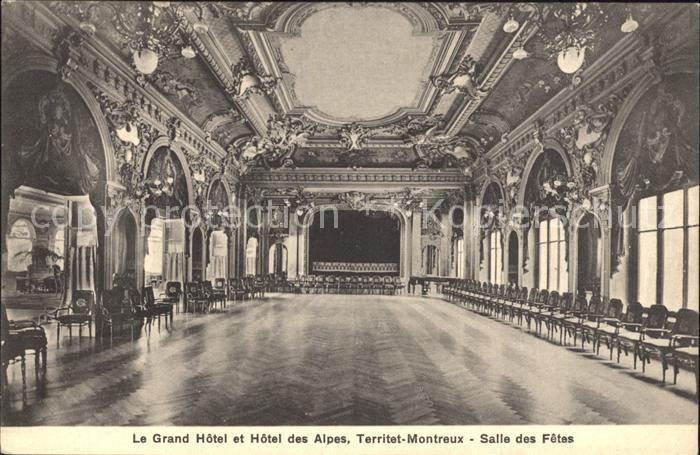 AK / Ansichtskarte Territet Montreux Grand Hotel et Hotel des Alpes Salle des Fetes Kat. Montreux