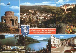 AK / Ansichtskarte Schleiden Eifel Tempelchen Schwimmbad Schloss Innenstadt Olef Stausee Naturpark Nordeifel Kat. Schleiden