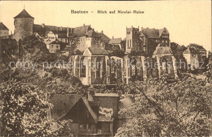 AK / Ansichtskarte Bautzen Altstadt Nicolairuine Kat. Bautzen