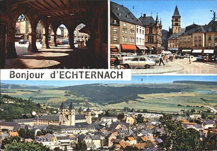 AK / Ansichtskarte Echternach Denzelt Place du Marche  Kat. Luxemburg