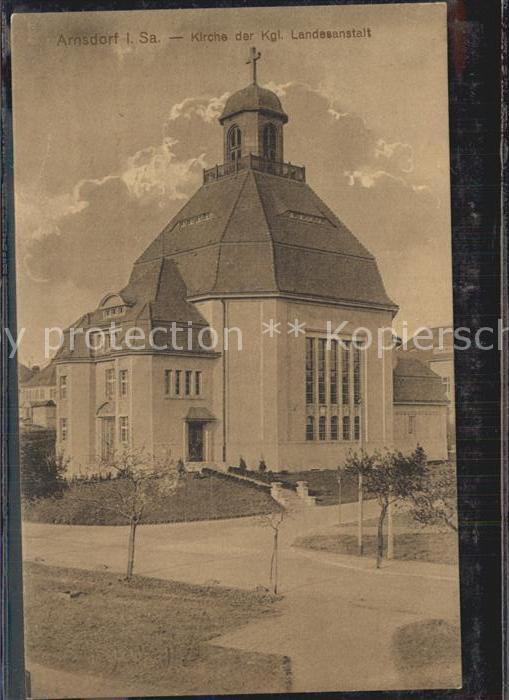 AK / Ansichtskarte Arnsdorf Dresden Kirche der Kgl. Landesanstalt Kat. Arnsdorf