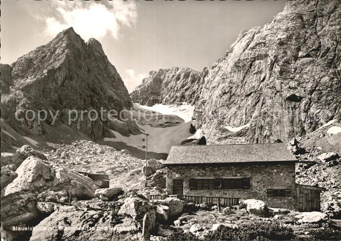AK / Ansichtskarte Blaueishuette Schutzhaus mit Blaueisspitze und Hochkalter Berchtesgadener Alpen Kat. Hochkalter Ramsau