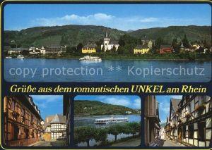 AK / Ansichtskarte Unkel Rhein Ortsansicht mit Kirche Strassenpartie Fachwerkhaeuser Rhein Dampfer