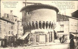 AK / Ansichtskarte Le Puy en Velay La Porte Pannessac Tour Collection La Haute Loire Pittoresque Kat. Le Puy en Velay