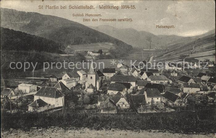 AK / Ansichtskarte Saint Martin Selestat Erstein Ortsansicht mit Kirche Schloss Honcourt Weltkrieg 1914 15 Kat. Saint Martin