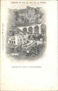AK / Ansichtskarte Le Bar sur Loup Gorges du Loup Le Grand Hotel Viaduc Kat. Le Bar sur Loup