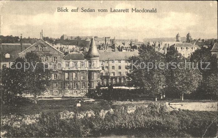 AK / Ansichtskarte Sedan Ardennes Blick vom Lazarett Macdonald Kat. Sedan