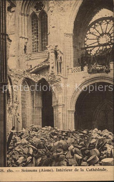 AK / Ansichtskarte Soissons Aisne Interieur de la Cathedrale NS 180 Grande Guerre Truemmer 1. Weltkrieg Kat. Soissons