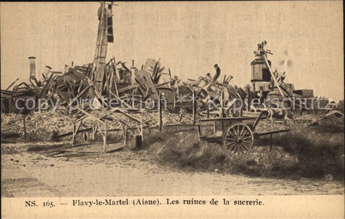 AK / Ansichtskarte Flavy le Martel Ruines de la sucrerie NS 165 Grande Guerre Truemmer 1. Weltkrieg Kat. Flavy le Martel