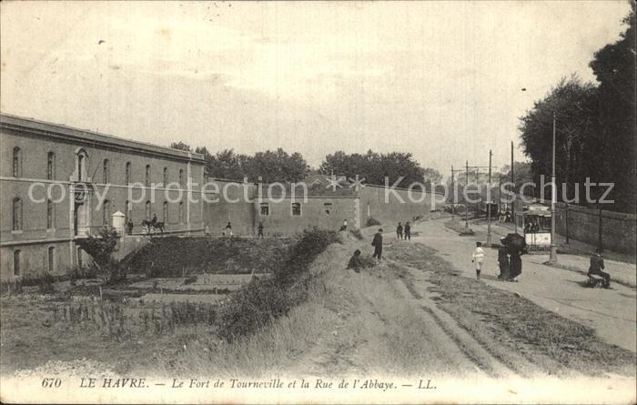 AK / Ansichtskarte Le Havre Le Fort de Tourneville et la Rue de l Abbaye Kat. Le Havre