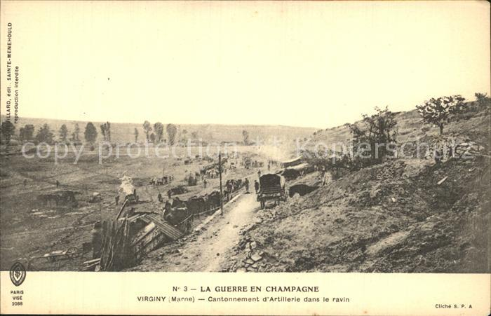 AK / Ansichtskarte Virginy Cantonnement d Artillerie dans le ravin Guerre en Champagne Im Felde 1. Weltkrieg Kat. Virginy