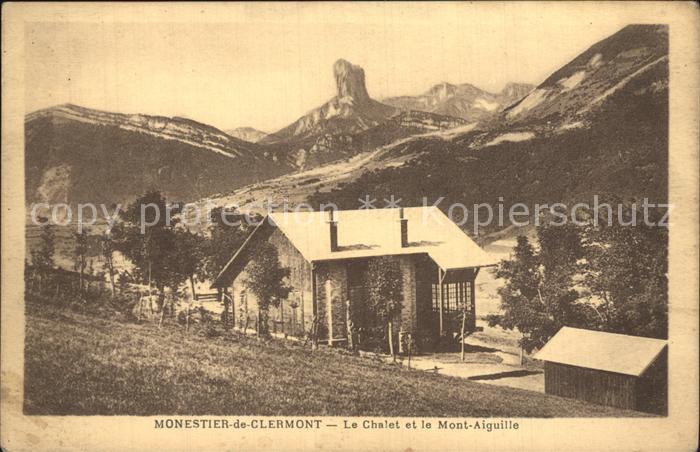 AK / Ansichtskarte Monestier de Clermont Chalet et Mont Aiguille Kat. Monestier de Clermont