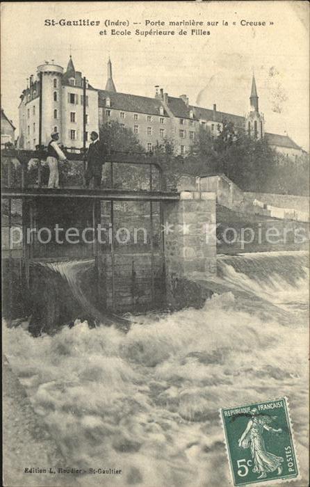 AK / Ansichtskarte Saint Gaultier Porte mariniere sur la Creuse Ecole superieure de Filles Kat. Saint Gaultier