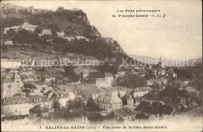 AK / Ansichtskarte Salins les Bains Vue prise de la Cote Saint Andre Kat. Salins les Bains