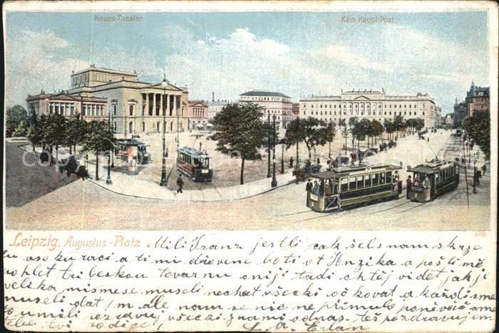AK / Ansichtskarte Leipzig Augustusplatz Strassenbahn Theater Hauptpostgebaeude Reichspost Kat. Leipzig