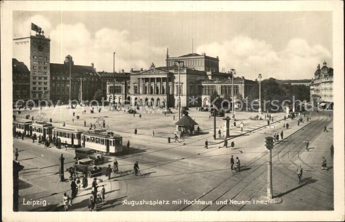 AK / Ansichtskarte Leipzig Augustusplatz Hochhaus Neues Theater Strassenbahn Kat. Leipzig