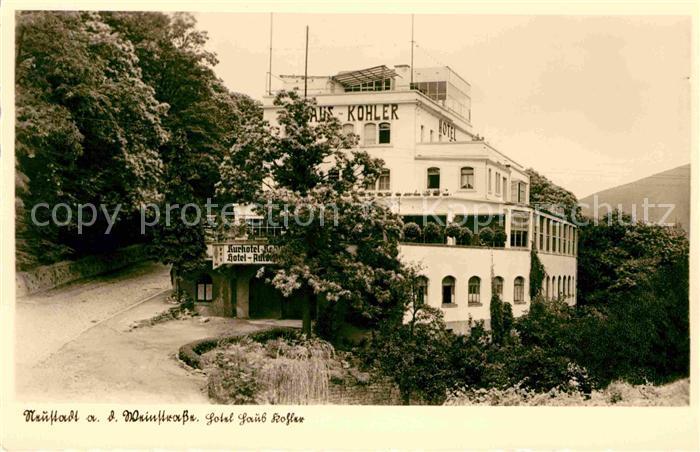 AK / Ansichtskarte Neustadt Weinstrasse Hotel Haus Kohler Perle der Pfalz Kat. Neustadt an der Weinstr.
