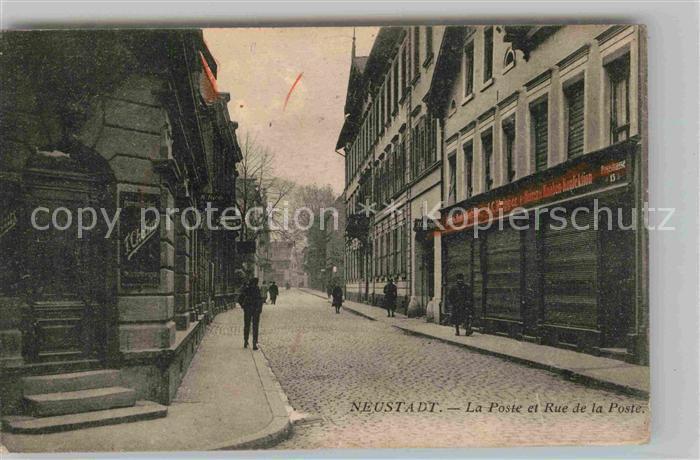 AK / Ansichtskarte Neustadt Weinstrasse La Poste et Rue de la Poste Kat. Neustadt an der Weinstr.