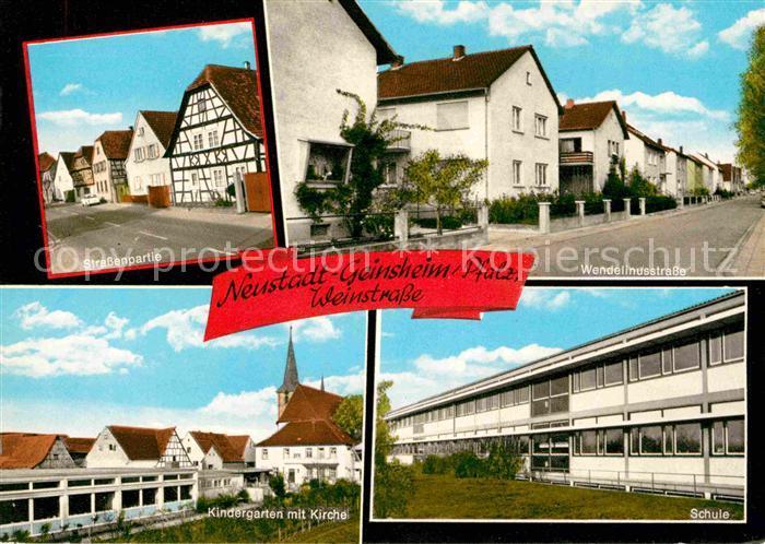 AK / Ansichtskarte Geinsheim Pfalz Strassenpartie Wendelinusstrasse Schule Kindergarten Kirche Kat. Neustadt an der Weinstr.