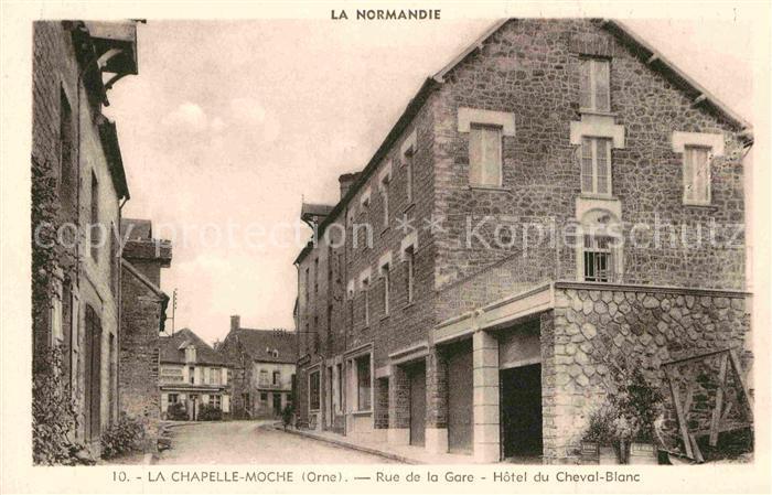 AK / Ansichtskarte Normandie Region La Chapelle Moche Rue de la Gare Hotel du Cheval Blanc Kat. Rouen
