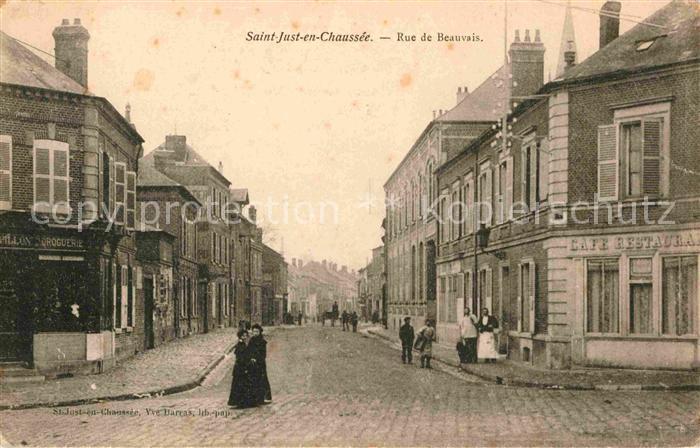AK / Ansichtskarte Saint Just en Chaussee Rue de Beauvais Kat. Saint Just en Chaussee
