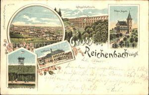 AK / Ansichtskarte Reichenbach Vogtland Panorama Goeltzschtalbruecke Restaurant Schoene Aussicht Aussichtsturm Carlshoehe Rathaus Kat. Reichenbach