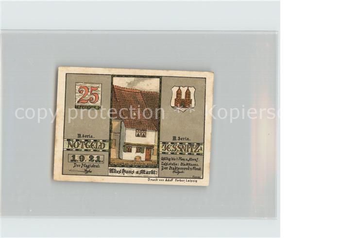 AK / Ansichtskarte Jessnitz Anhalt 25 Pfennig Notgeld Altes Haus am Markt Papierfabrik Kat. Jessnitz Anhalt