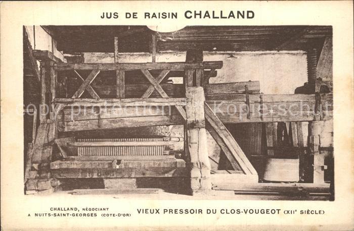 AK / Ansichtskarte Nuits Saint Georges Jus de Raisin Challand vieux pressoir du Clos Vougeot Kat. Nuits Saint Georges