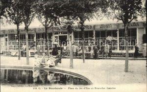 AK / Ansichtskarte La Bourboule Place du Jet d Eau et Nouvelles Galeries Kat. La Bourboule