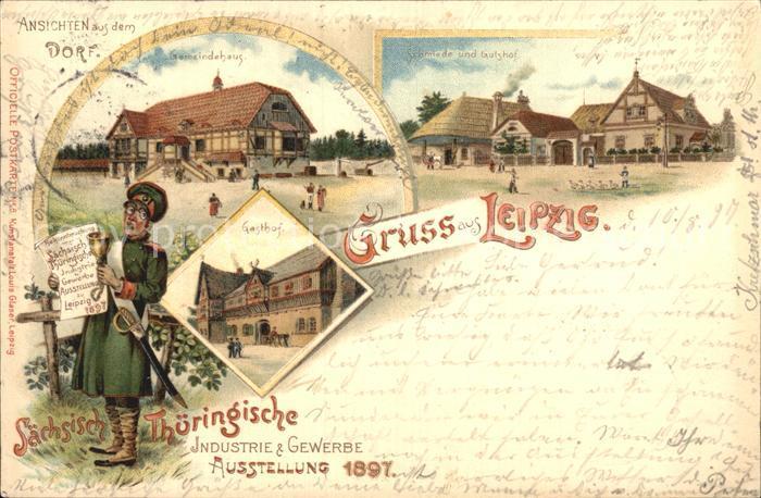 AK / Ansichtskarte Leipzig Ansichten aus dem Dorf Saechsisch Thueringische Industrie und Gewerbe Ausstellung Litho Kat. Leipzig