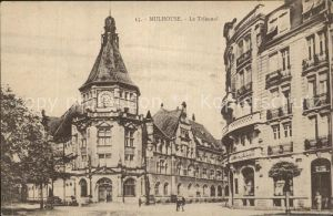 AK / Ansichtskarte Mulhouse Muehlhausen Le Tribunal Kat. Mulhouse