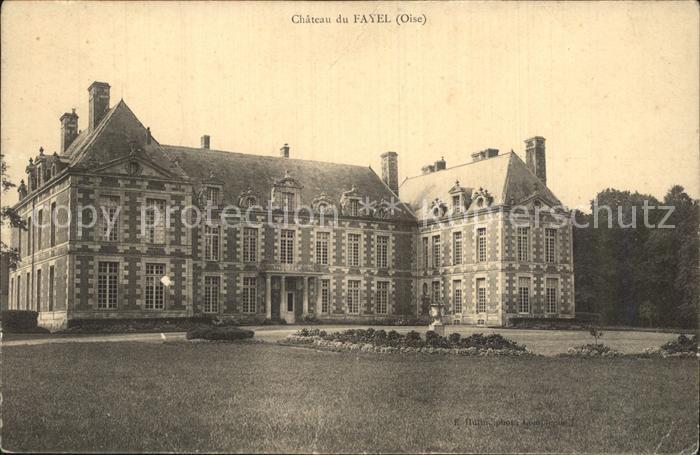 AK / Ansichtskarte Fayel Le Chateau Schloss Kat. Le Fayel