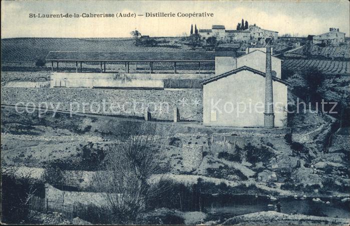 AK / Ansichtskarte Saint Laurent de la Cabrerisse Distillerie Cooperative Kat. Saint Laurent de la Cabrerisse
