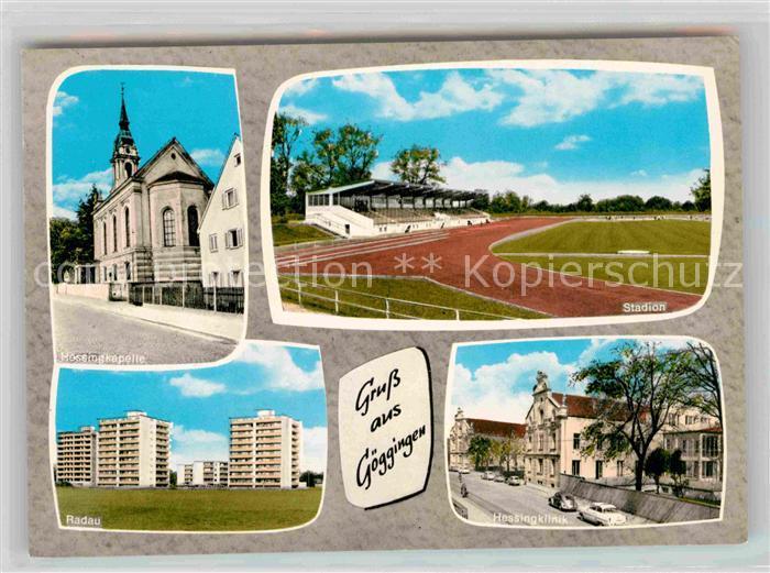 AK / Ansichtskarte Goeggingen Bayern Hessingkapelle Stadion Radau Hessingklinik Kat. Augsburg