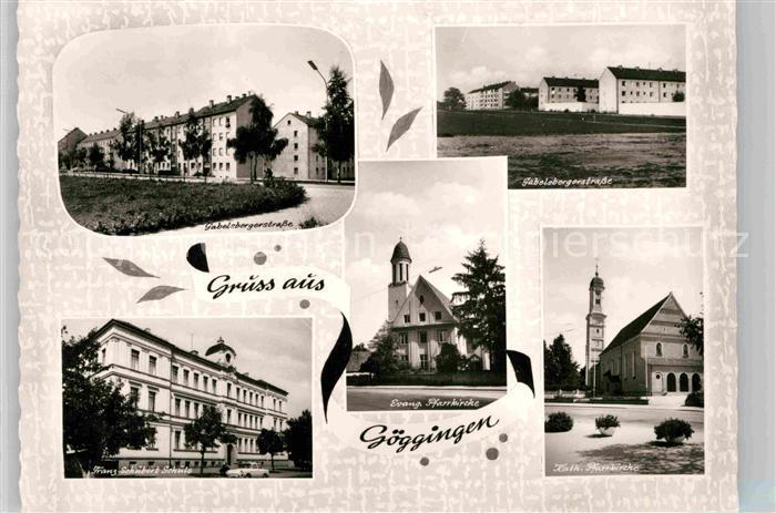 AK / Ansichtskarte Goeggingen Bayern Evangelische Pfarrkirche Katholische Pfarrkirche  Kat. Augsburg
