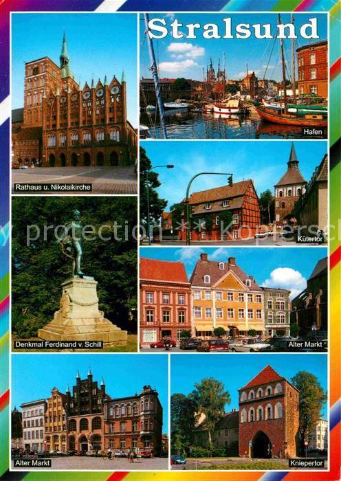 AK / Ansichtskarte Stralsund Mecklenburg Vorpommern Rathaus Nikolaikirche Hafen Kuetertor Alter Markt Schill Denkmal Kniepertor Kat. Stralsund