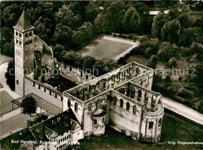 AK / Ansichtskarte Bad Hersfeld Fliegeraufnahme Ruine der Stiftskirche Kat. Bad Hersfeld