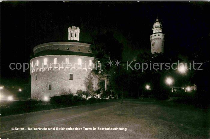 AK / Ansichtskarte Goerlitz Sachsen Kaisertrutz und Reichenbacher Turm in Festbeleuchtung Kat. Goerlitz