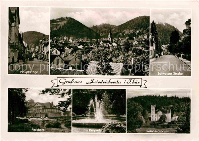 AK / Ansichtskarte Friedrichroda Hauptstrasse Parkhotel Kurpark Fontaene Reinhardsbrunn Schweizer Strasse Kat. Friedrichroda