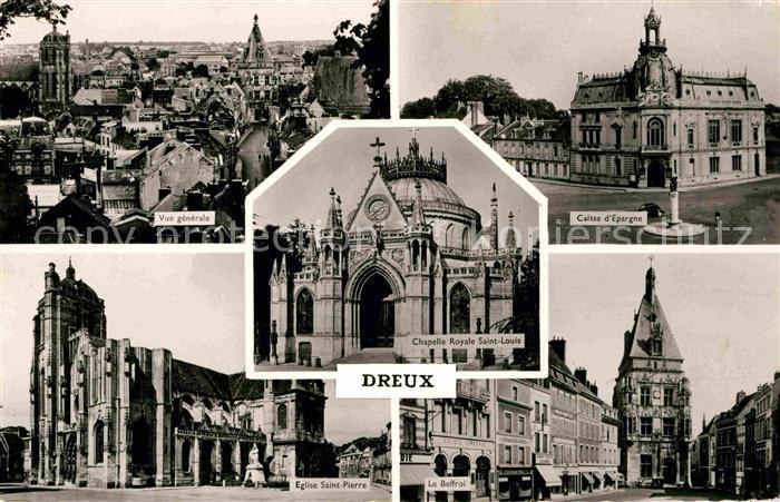AK / Ansichtskarte Dreux Caisse d`Espargne Eglise Saint Pierre Beffroi Kat. Dreux