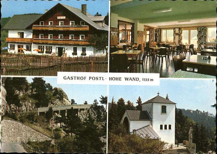 AK / Ansichtskarte Stollhof Hohe Wand Gasthof Postl-Hohe Wand / Hohe Wand Niederoesterreich /Wiener Neustadt Land